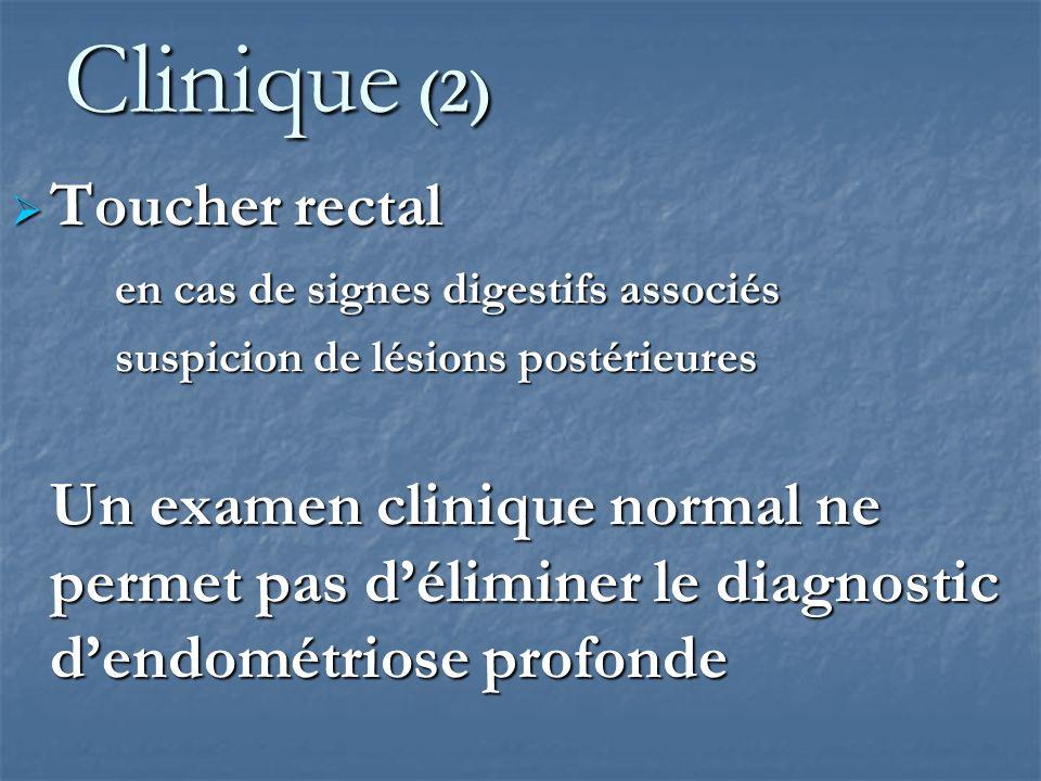 Clinique (2) Toucher rectal