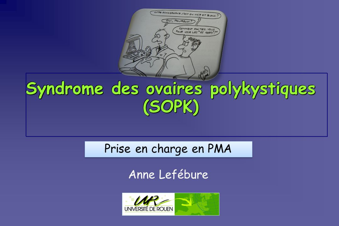 Syndrome des ovaires polykystiques (SOPK)