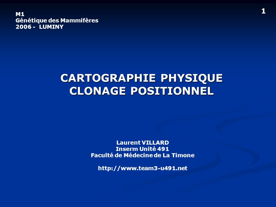 CARTOGRAPHIE PHYSIQUE CLONAGE POSITIONNEL