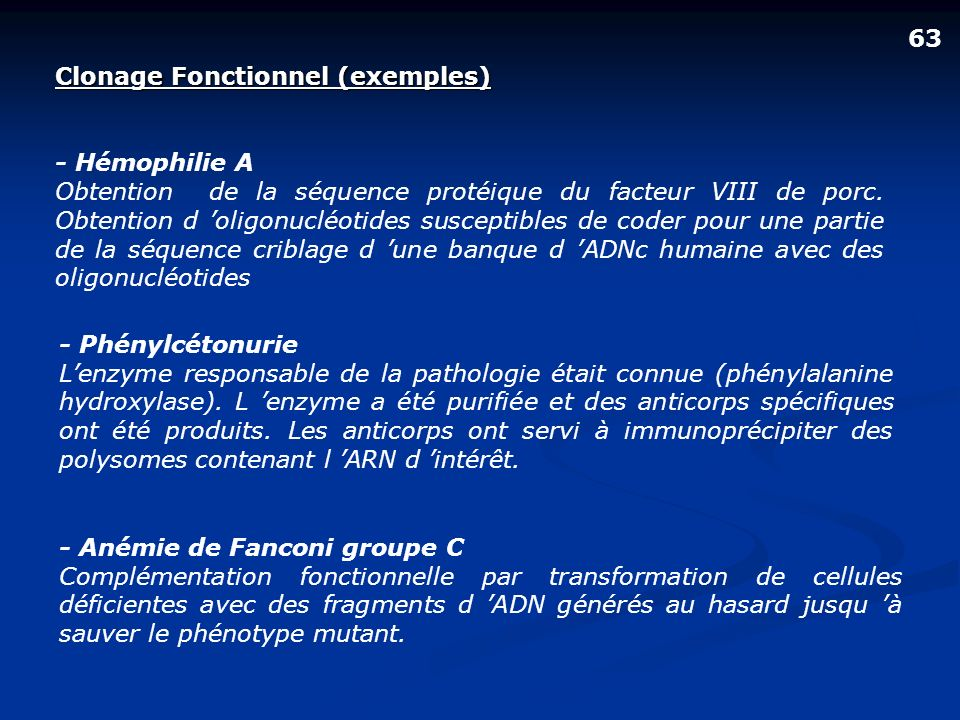 63 Clonage Fonctionnel (exemples) - Hémophilie A.