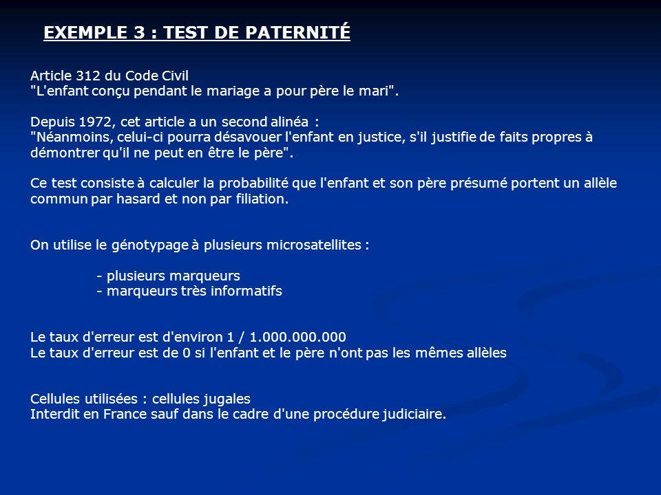 EXEMPLE 3 : TEST DE PATERNITÉ