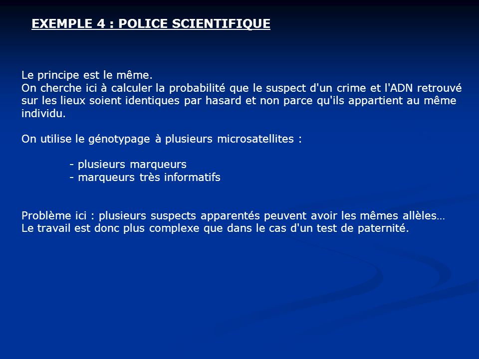 EXEMPLE 4 : POLICE SCIENTIFIQUE