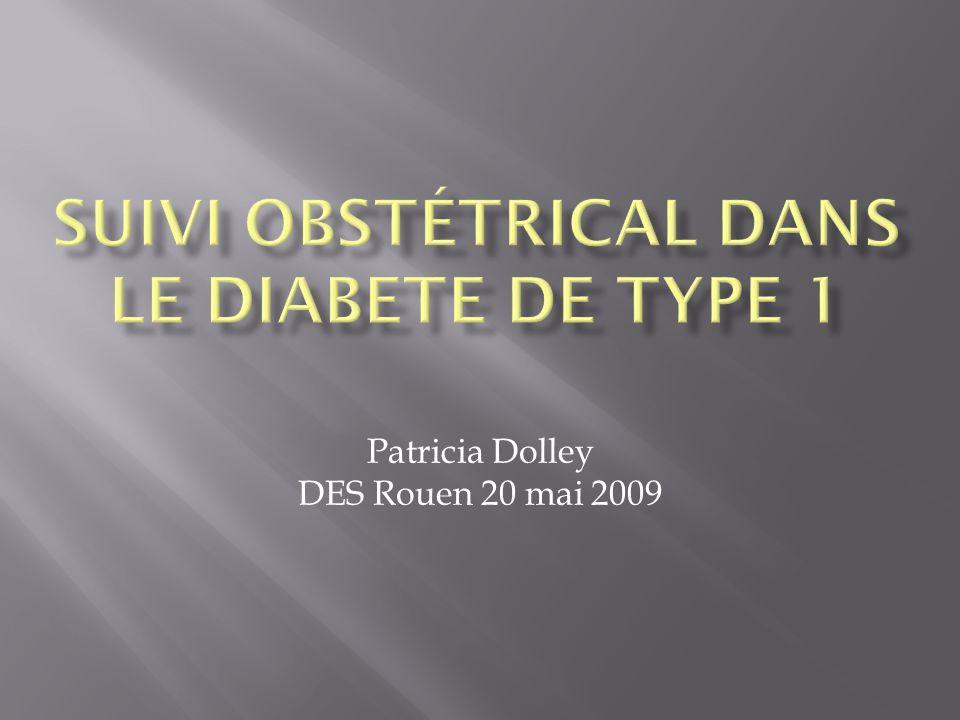 Suivi obstétrical dans le diabete de type 1