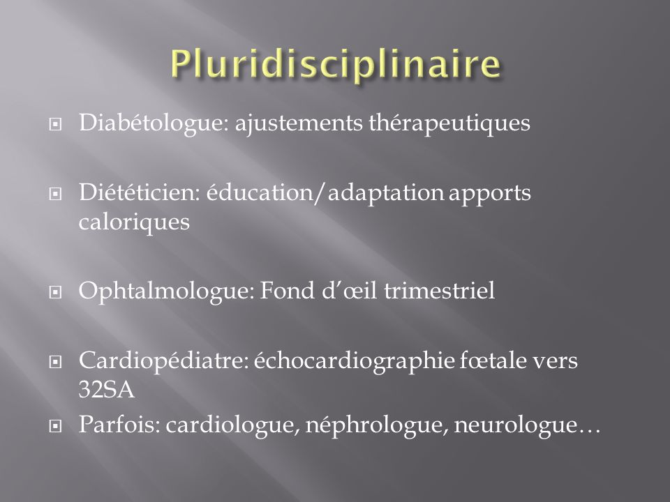 Pluridisciplinaire Diabétologue: ajustements thérapeutiques