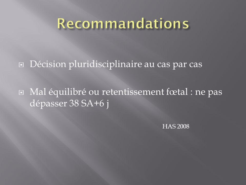 Recommandations Décision pluridisciplinaire au cas par cas