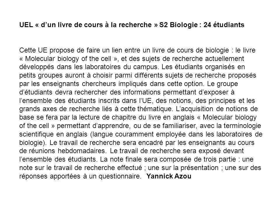 UEL « d'un livre de cours à la recherche » S2 Biologie : 24 étudiants