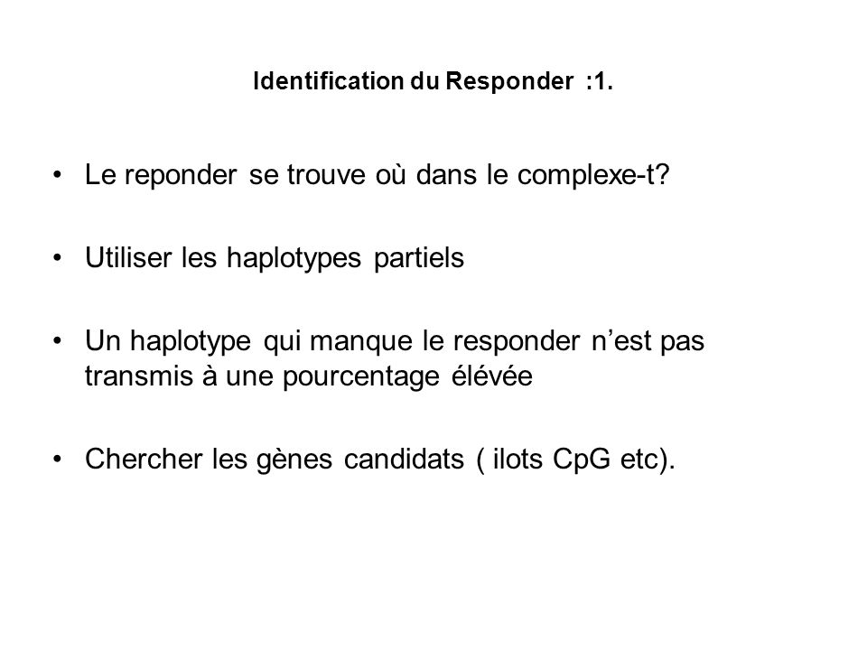 Identification du Responder :1.