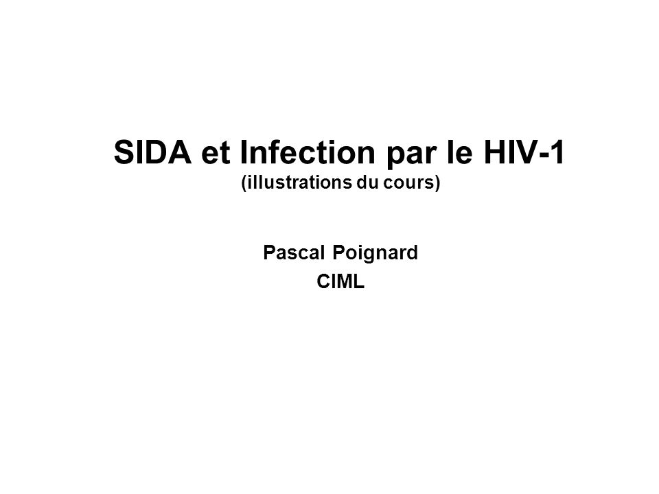 SIDA et Infection par le HIV-1 (illustrations du cours)