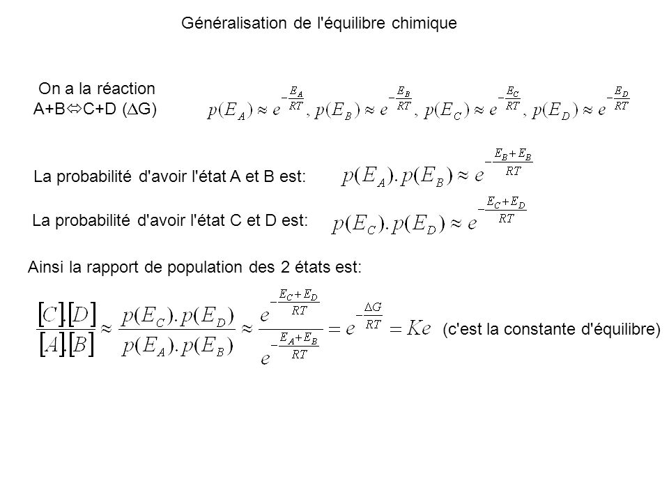 Généralisation de l équilibre chimique