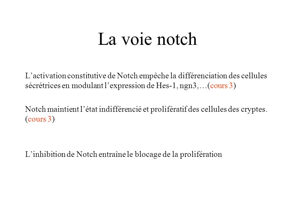 La voie notch