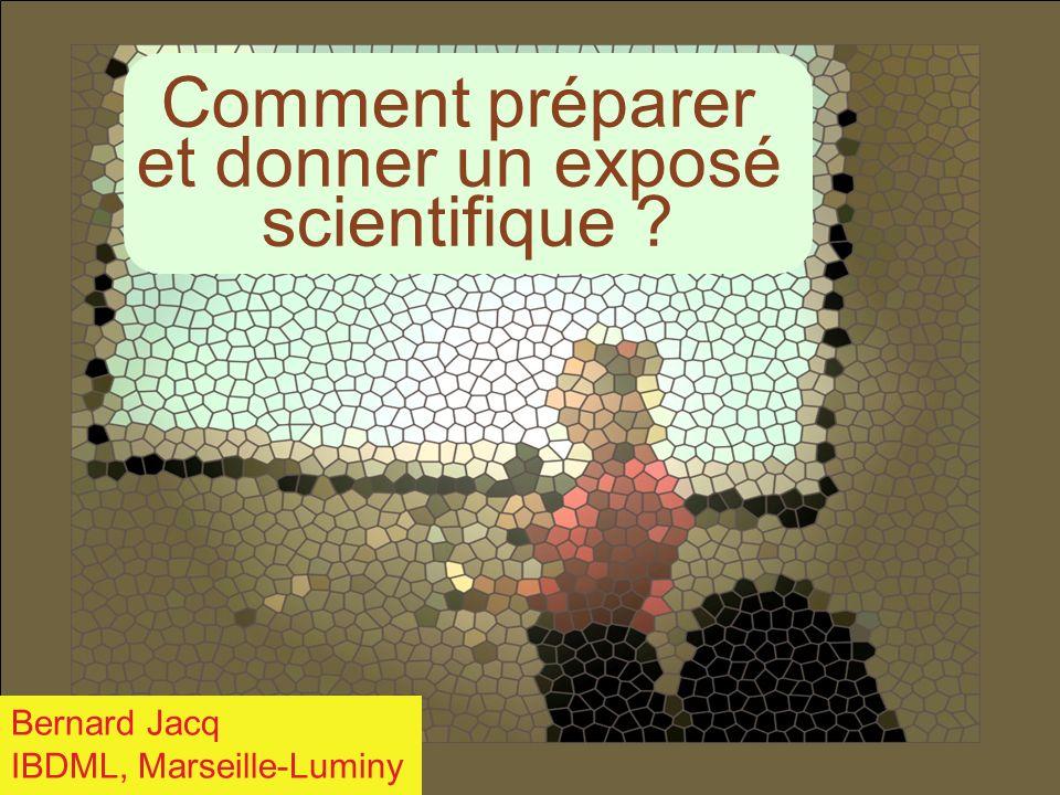 Comment préparer et donner un exposé scientifique Bernard Jacq