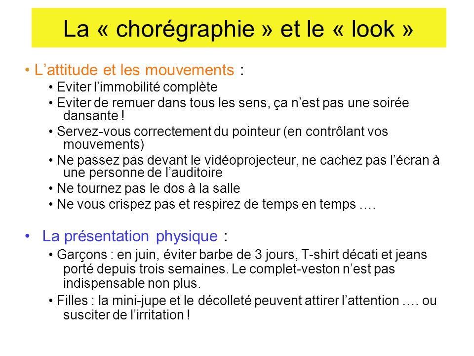La « chorégraphie » et le « look »