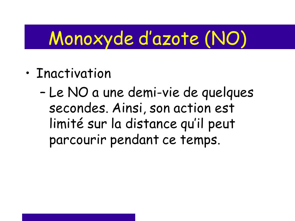 Monoxyde d'azote (NO) Inactivation