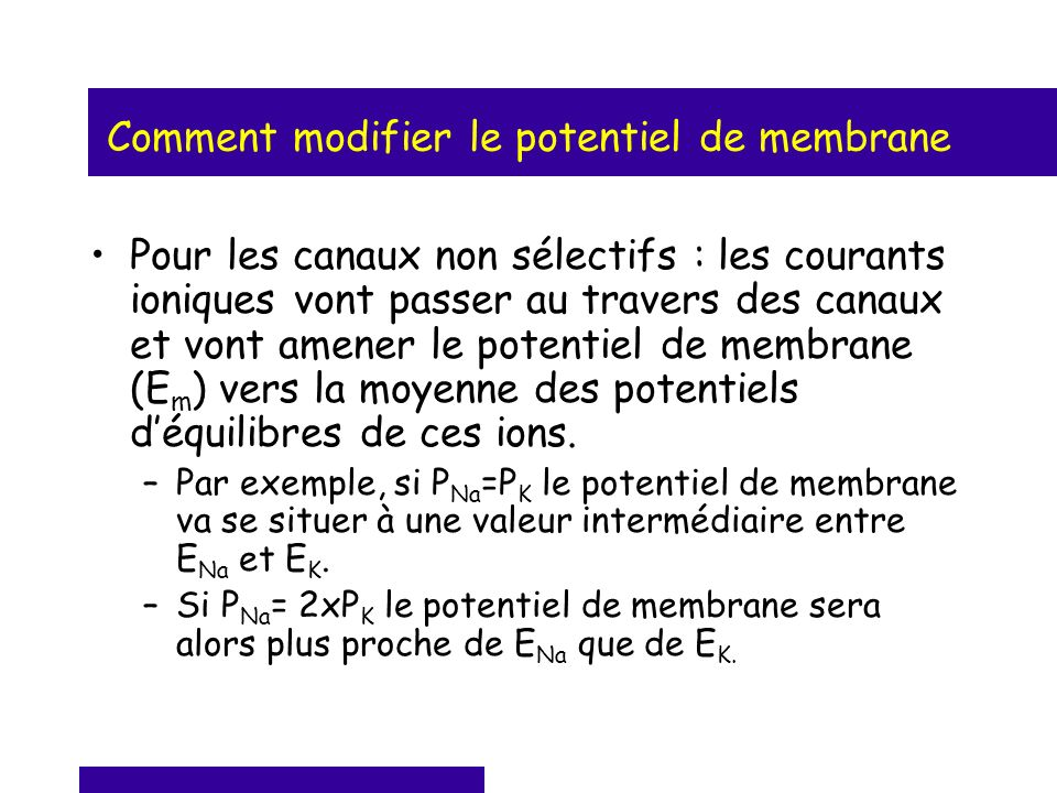 Comment modifier le potentiel de membrane