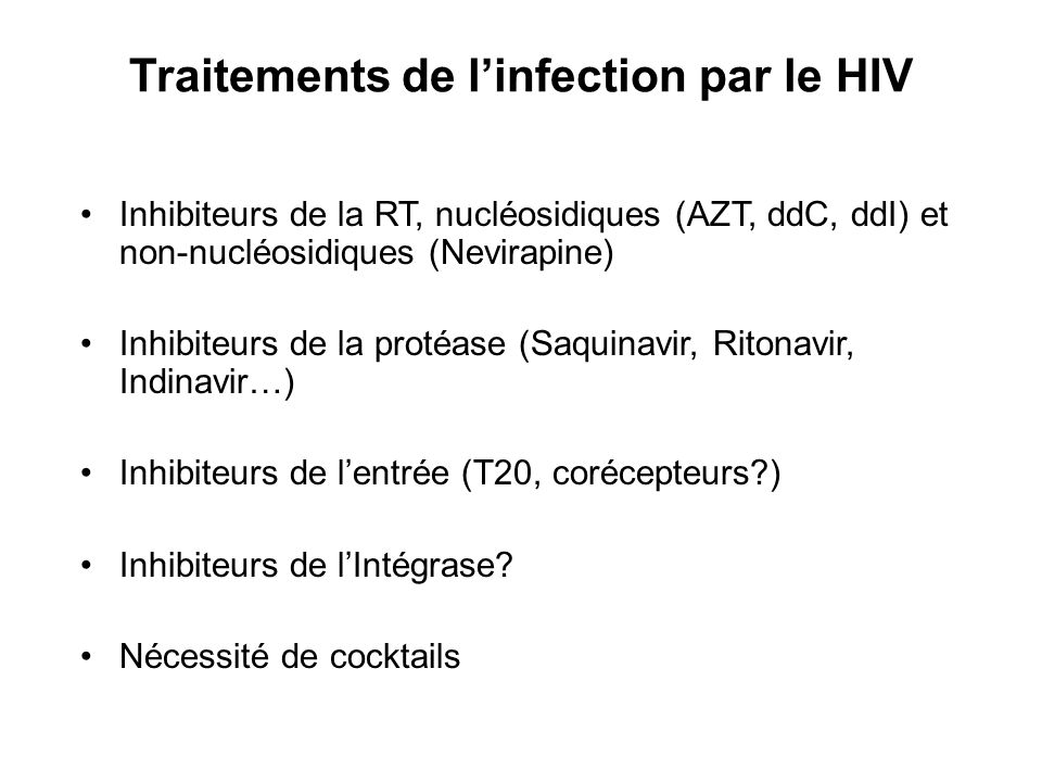 Traitements de l'infection par le HIV