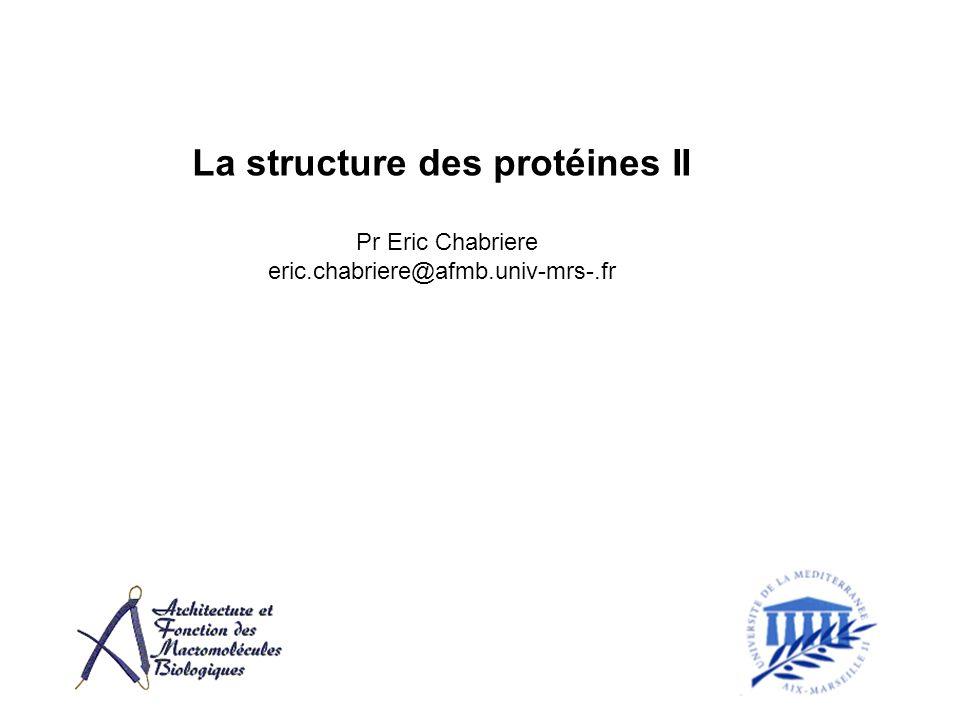 La structure des protéines II