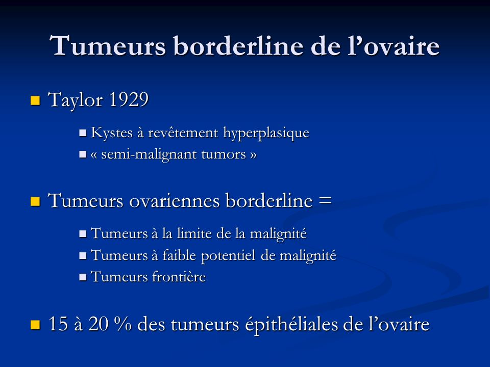 Tumeurs borderline de l'ovaire