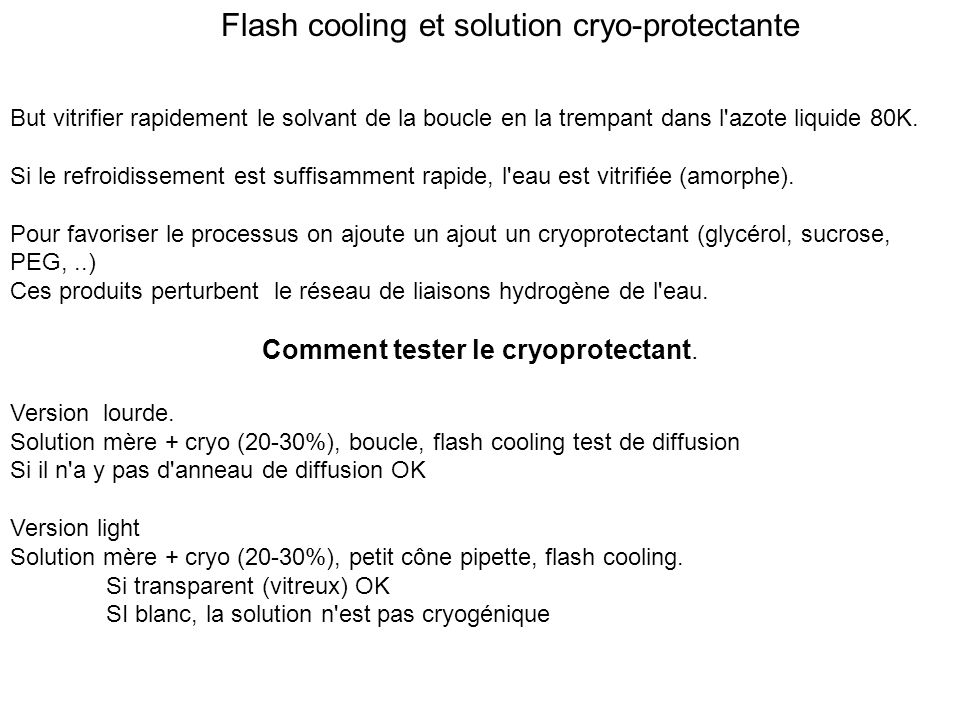 Flash cooling et solution cryo-protectante