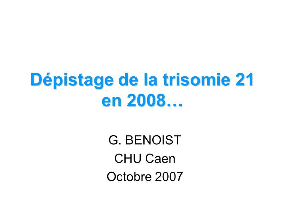 Dépistage de la trisomie 21 en 2008…