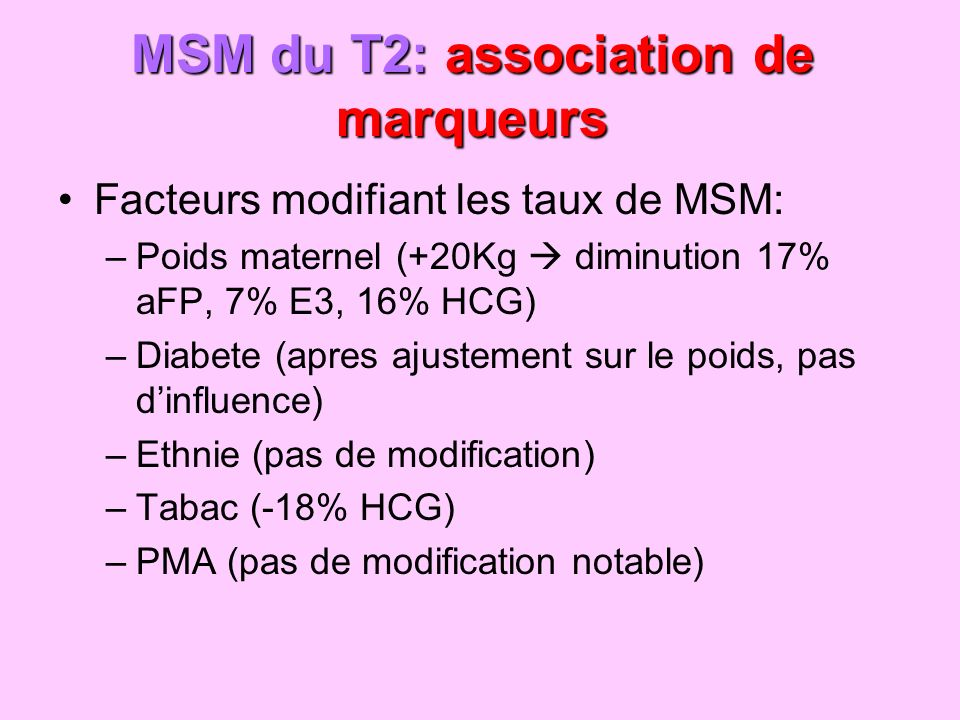 MSM du T2: association de marqueurs
