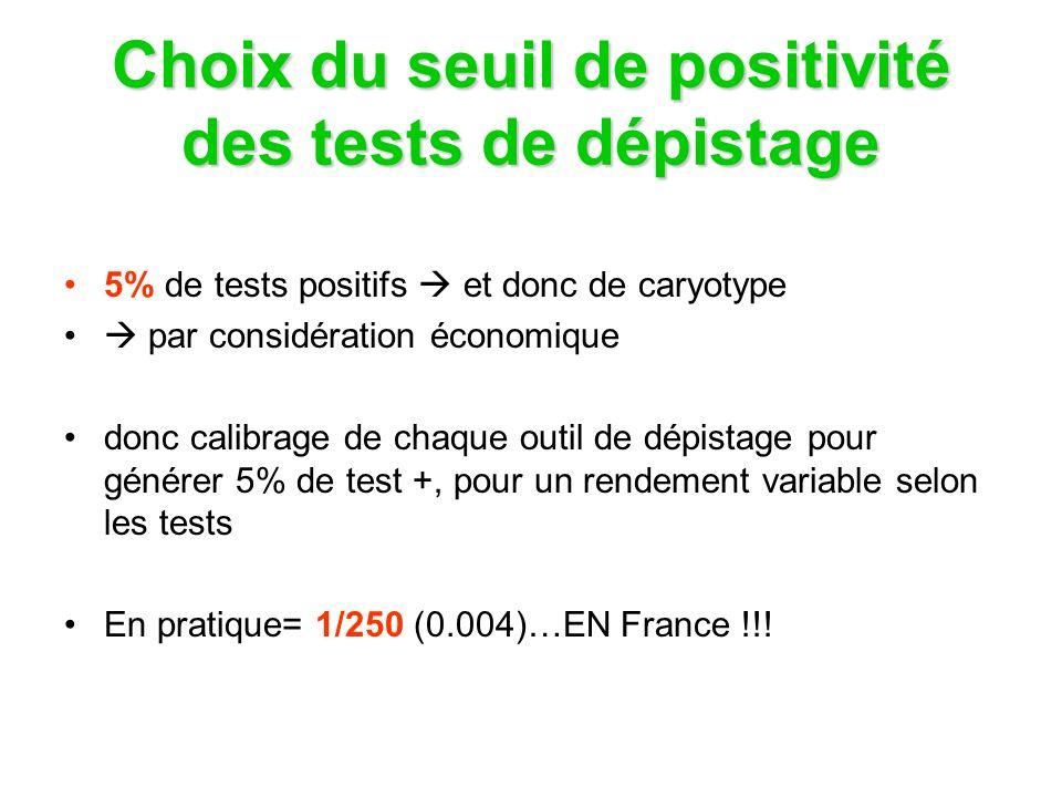 Choix du seuil de positivité des tests de dépistage