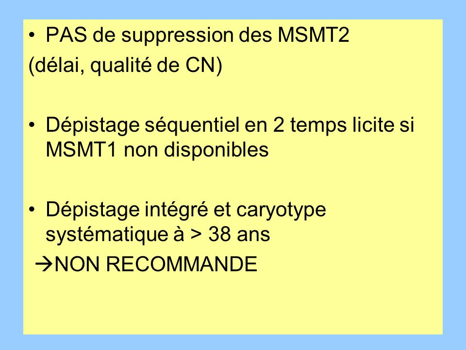 PAS de suppression des MSMT2