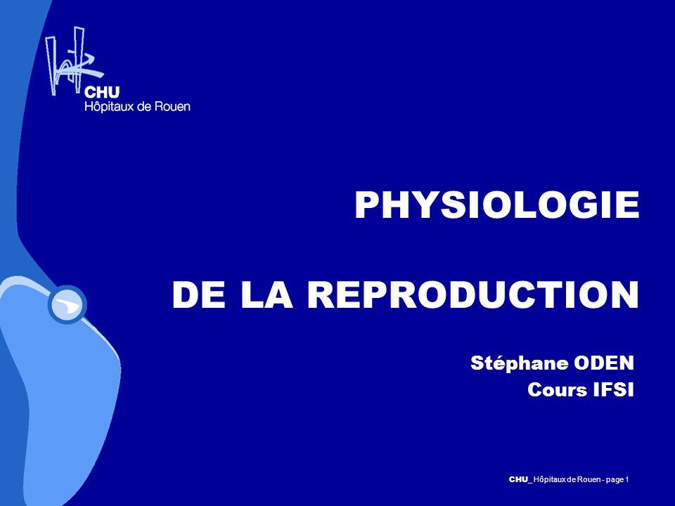 PHYSIOLOGIE DE LA REPRODUCTION
