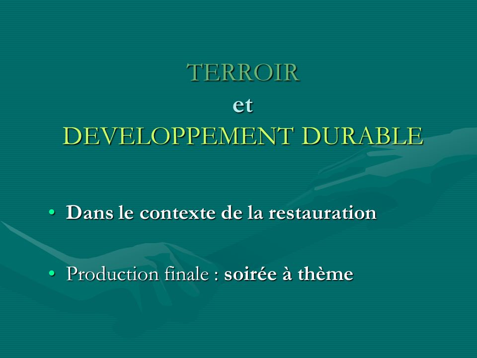 TERROIR et DEVELOPPEMENT DURABLE