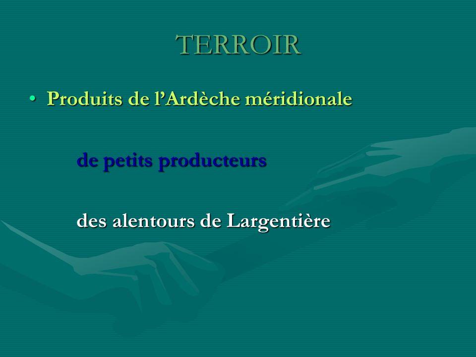 TERROIR Produits de l'Ardèche méridionale de petits producteurs