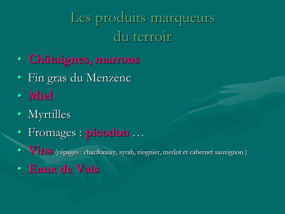Les produits marqueurs du terroir