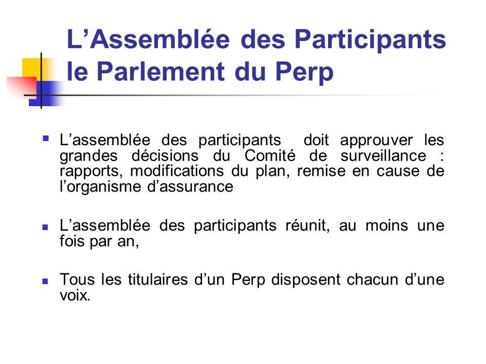 L'Assemblée des Participants le Parlement du Perp