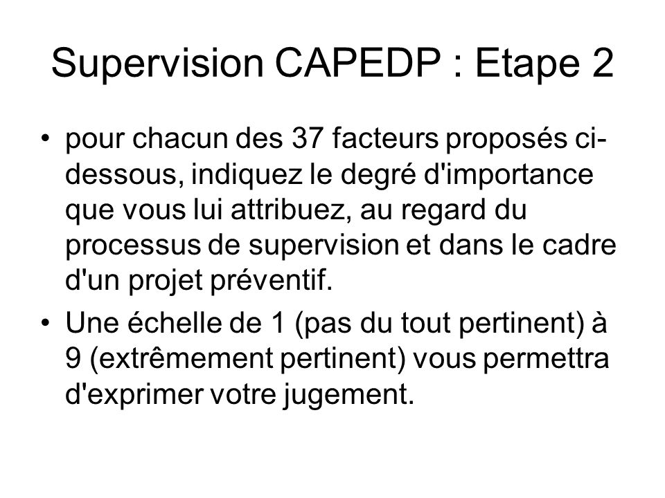 Supervision CAPEDP : Etape 2