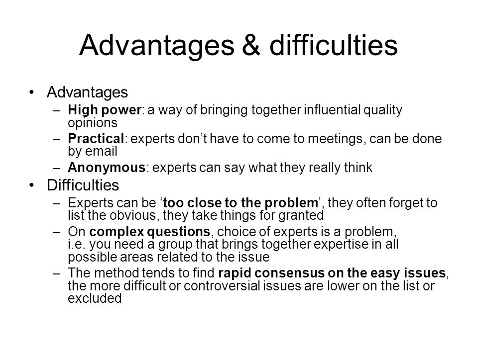 Advantages & difficulties