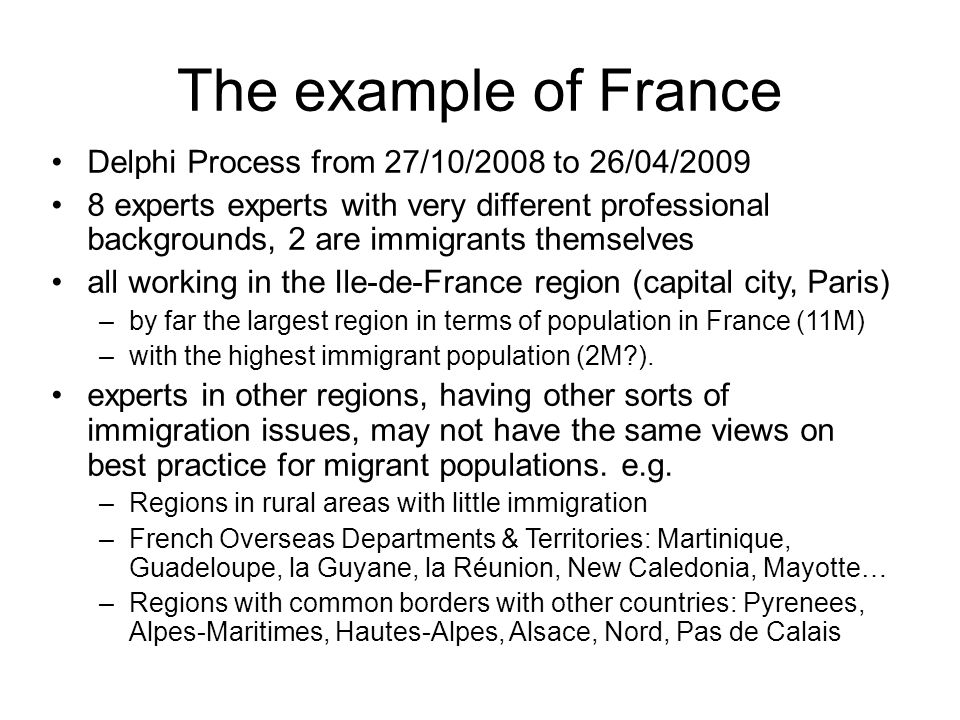 The example of France Delphi Process from 27/10/2008 to 26/04/2009