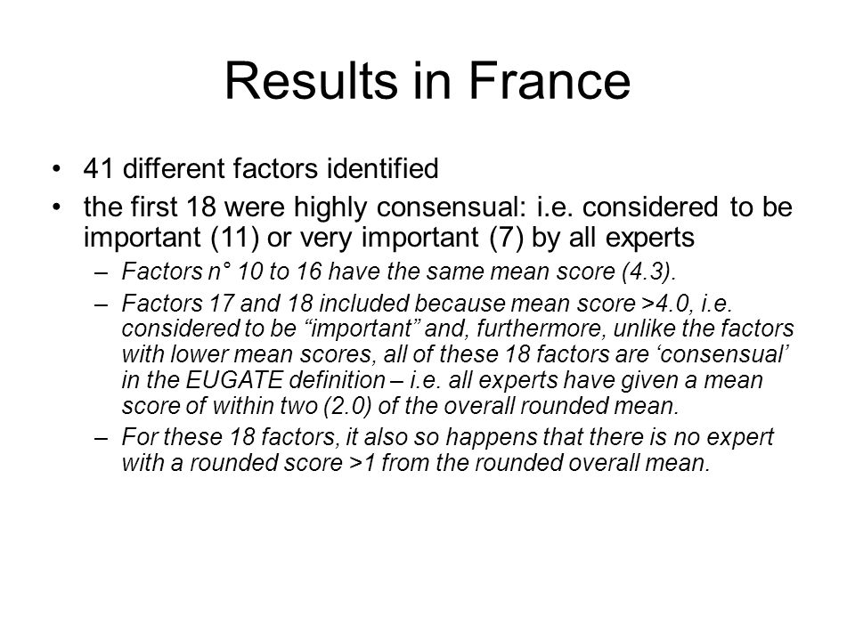 Results in France 41 different factors identified