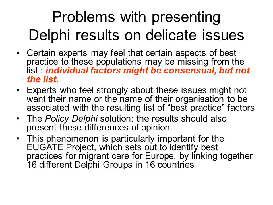 Problems with presenting Delphi results on delicate issues
