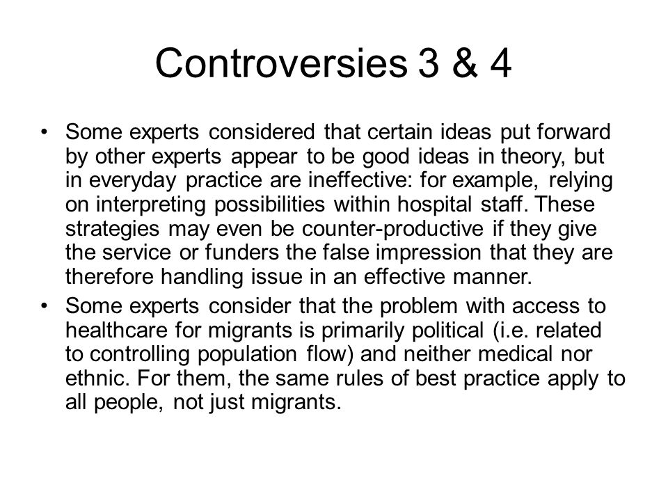 Controversies 3 & 4