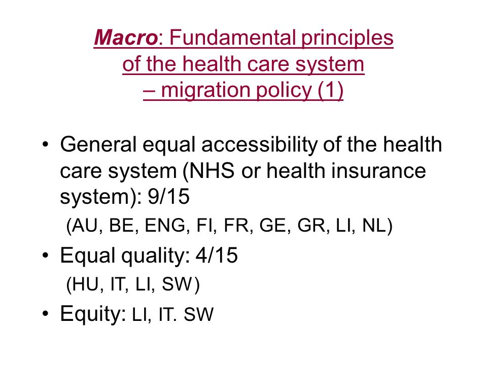 Macro: Fundamental principles of the health care system – migration policy (1)