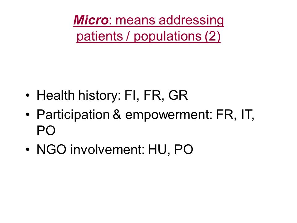 Micro: means addressing patients / populations (2)