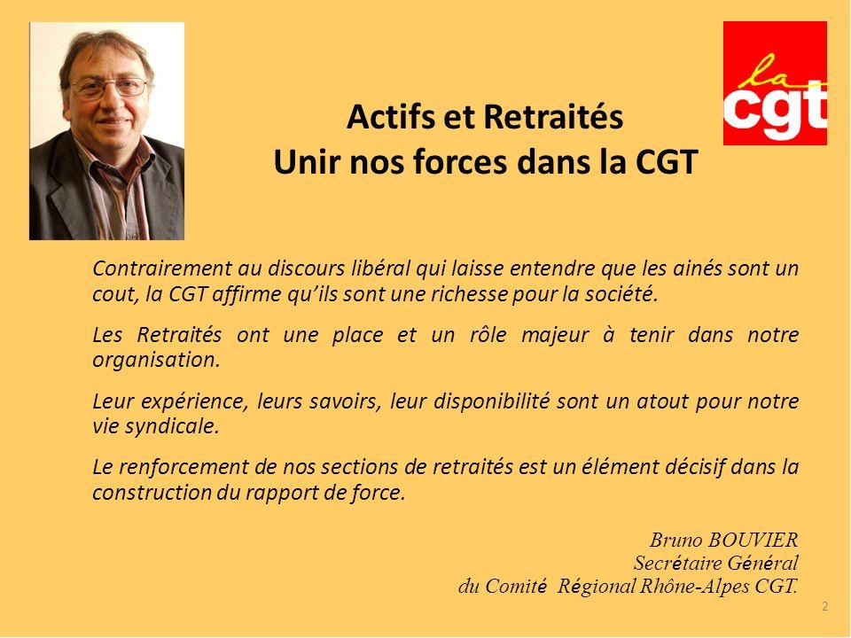 Actifs et Retraités Unir nos forces dans la CGT