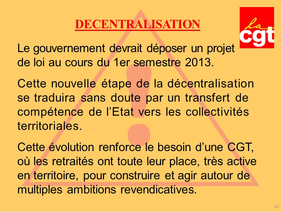 ! DECENTRALISATION Le gouvernement devrait déposer un projet