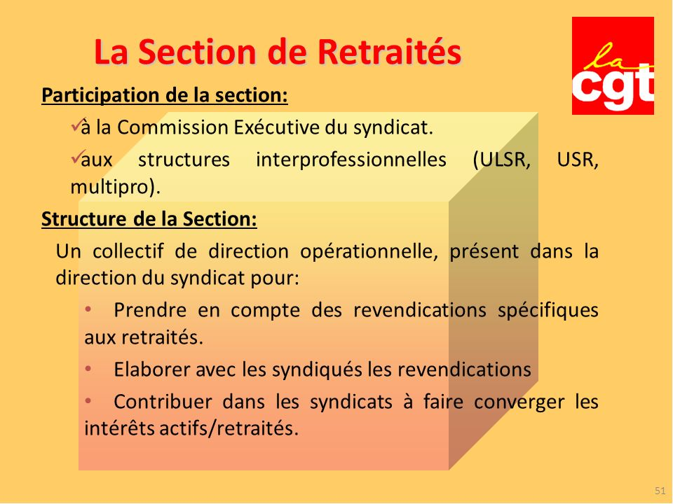 La Section de Retraités