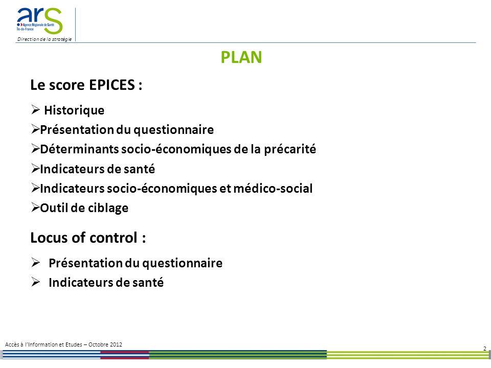 PLAN Le score EPICES : Locus of control :  Historique