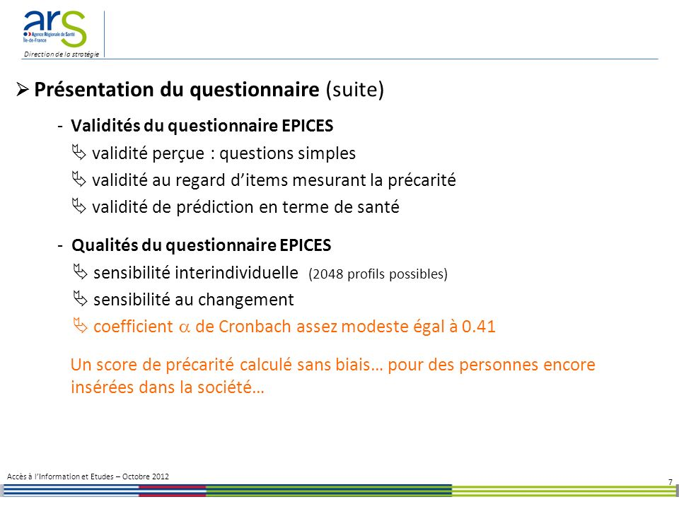  Présentation du questionnaire (suite)