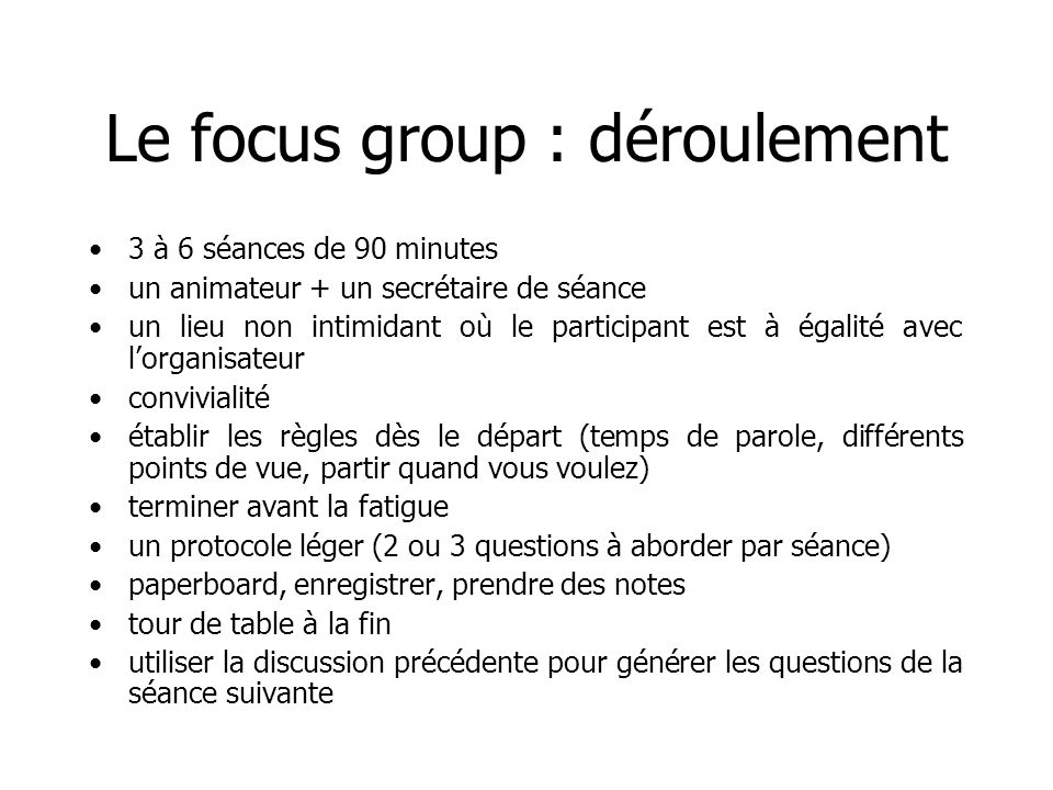 Le focus group : déroulement