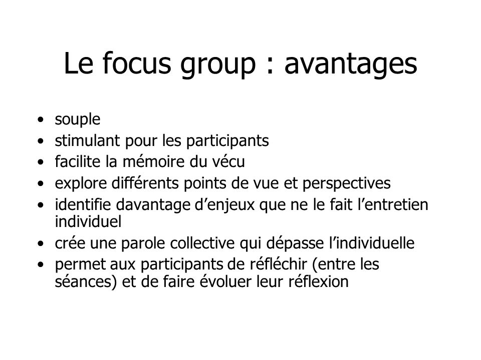 Le focus group : avantages