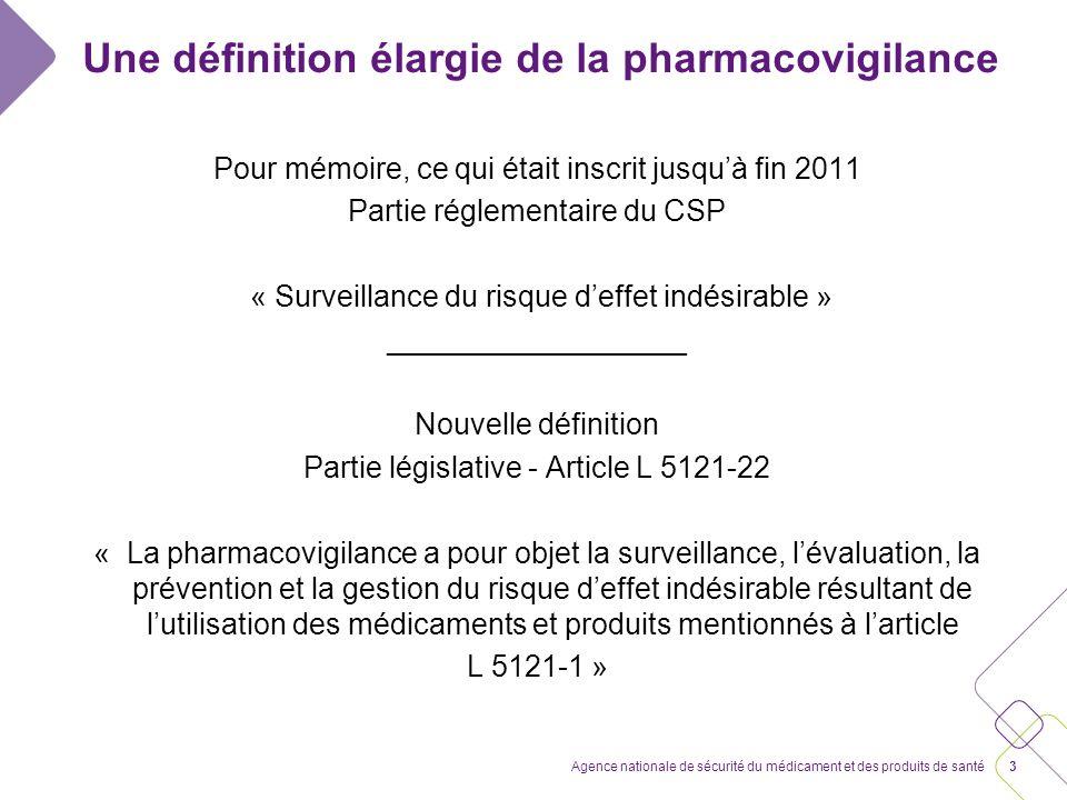 Une définition élargie de la pharmacovigilance