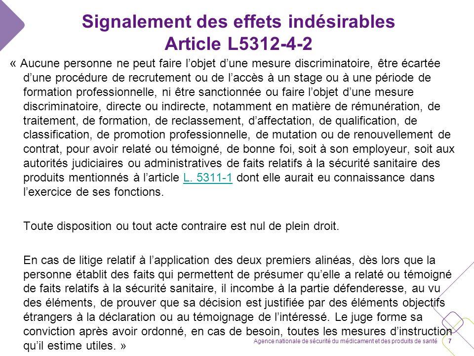 Signalement des effets indésirables Article L5312-4-2