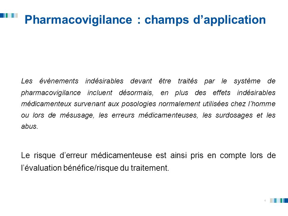 Pharmacovigilance : champs d'application