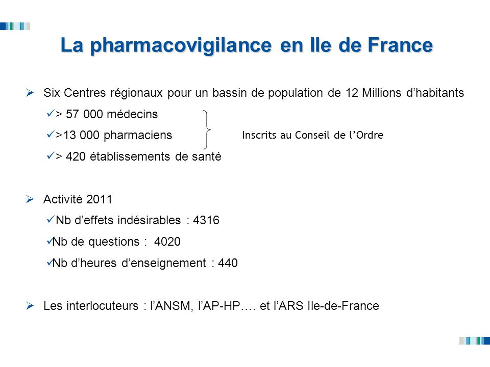 La pharmacovigilance en Ile de France